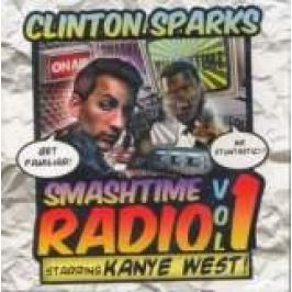 Smashtime Radio 1 - Sparks Clinton / Kayne West (Płyta CD)